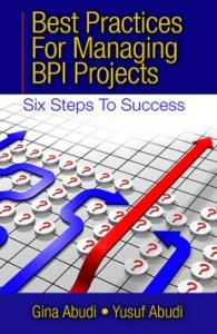 Best Practices for Managing BPI Projects - Six Steps to Success